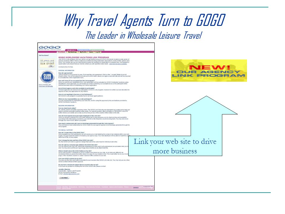 Why Travel Agents Turn to GOGO The Leader in Wholesale Leisure Travel Link your web site to drive more business