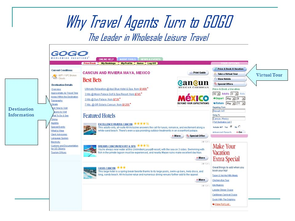 Destination Information Virtual Tour Why Travel Agents Turn to GOGO The Leader in Wholesale Leisure Travel