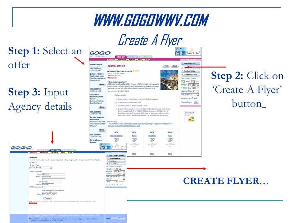 Create A Flyer Step 2: Click on Create A Flyer button CREATE FLYER… Step 1: Select an offer Step 3: Input Agency details