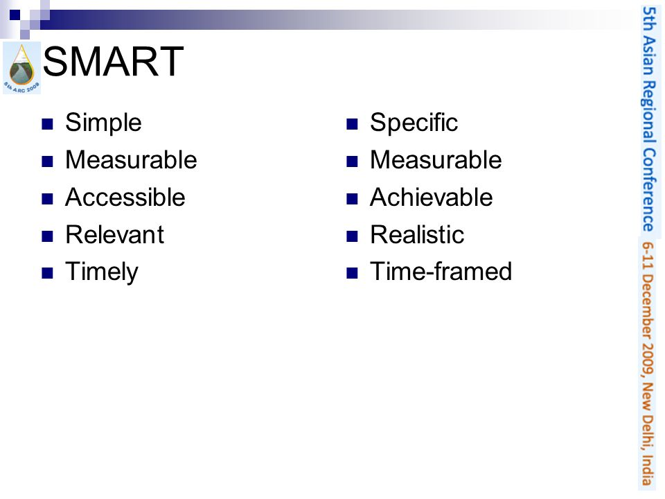 Simple Measurable Accessible Relevant Timely Specific Measurable Achievable Realistic Time-framed