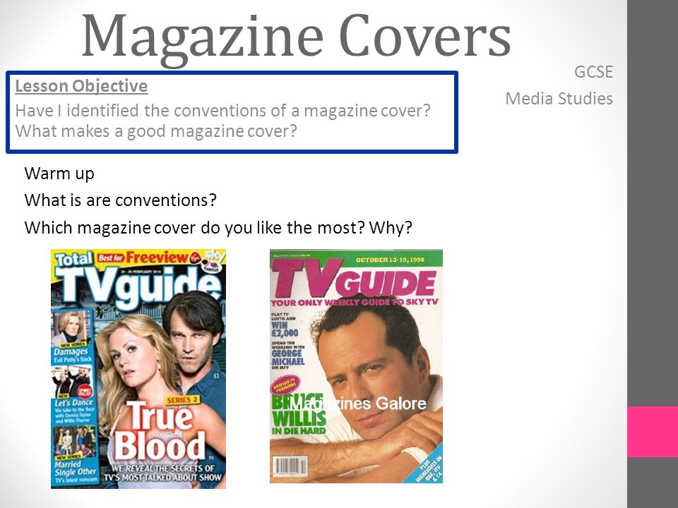 Warm up What is are conventions. Which magazine cover do you like the most.