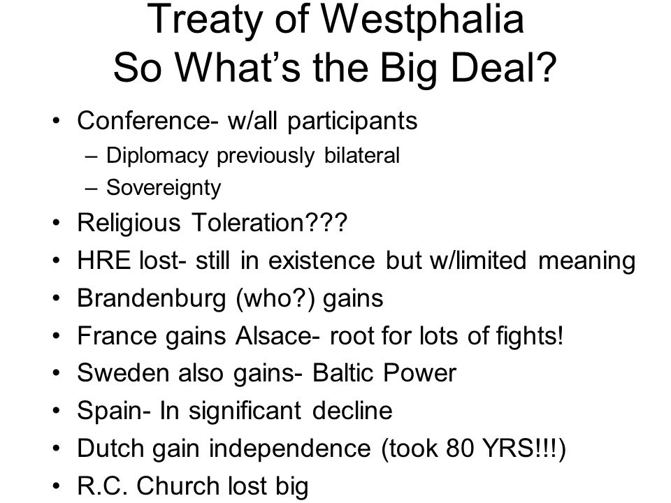 Treaty of Westphalia So Whats the Big Deal.