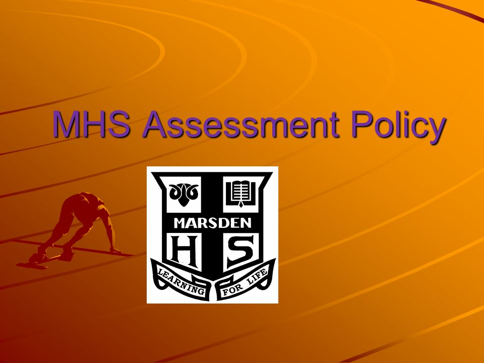 MHS Assessment Policy