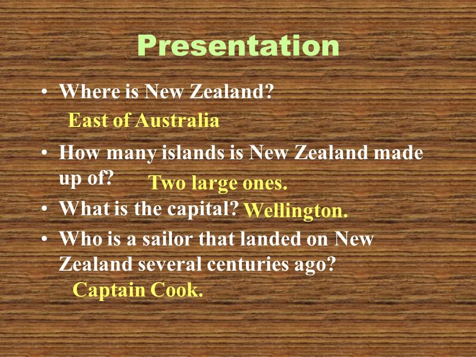 Presentation Where is New Zealand. How many islands is New Zealand made up of.