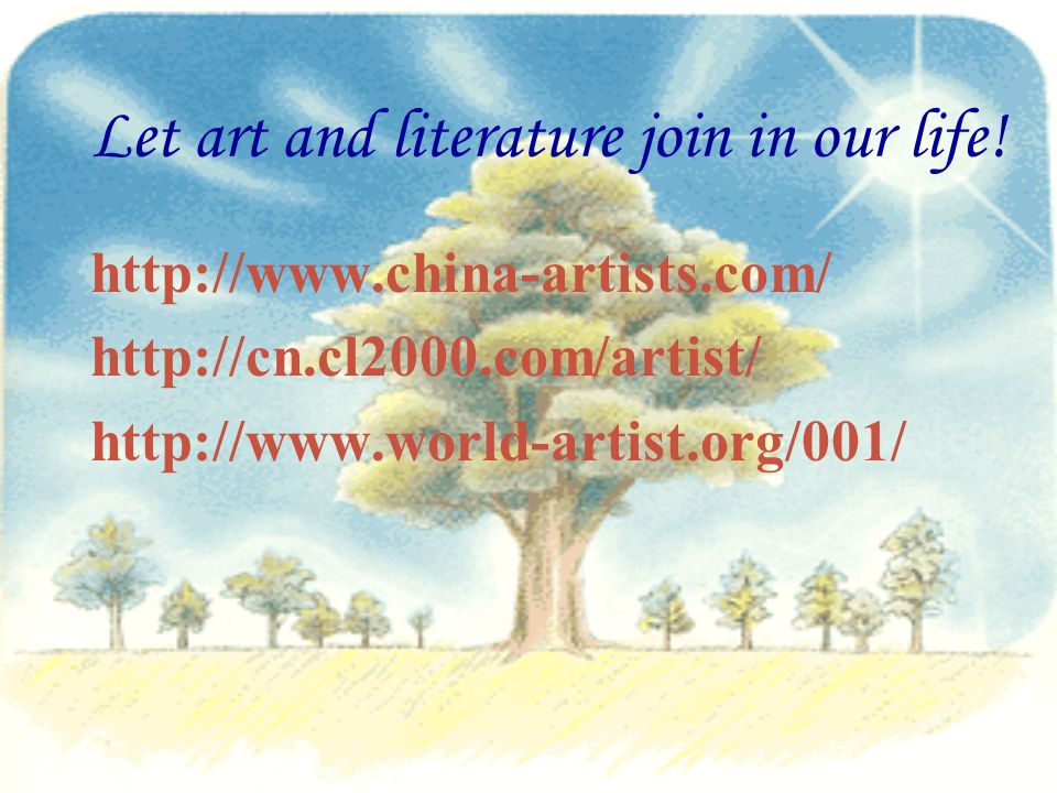 Let art and literature join in our life.