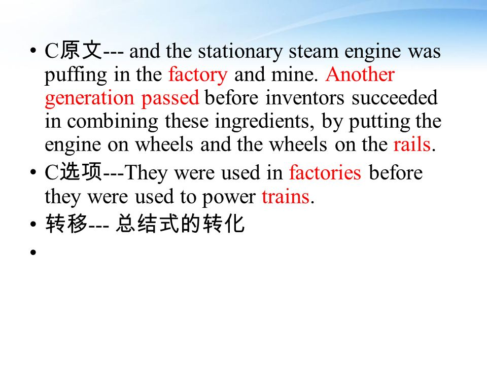 C --- and the stationary steam engine was puffing in the factory and mine.
