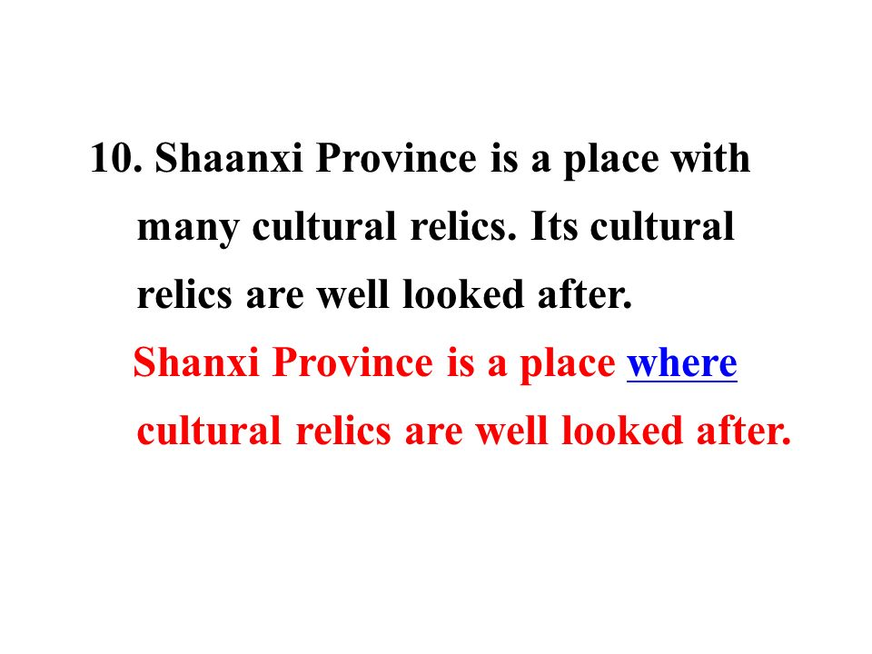 10. Shaanxi Province is a place with many cultural relics.