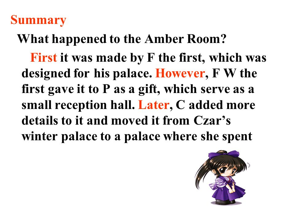 Summary What happened to the Amber Room.
