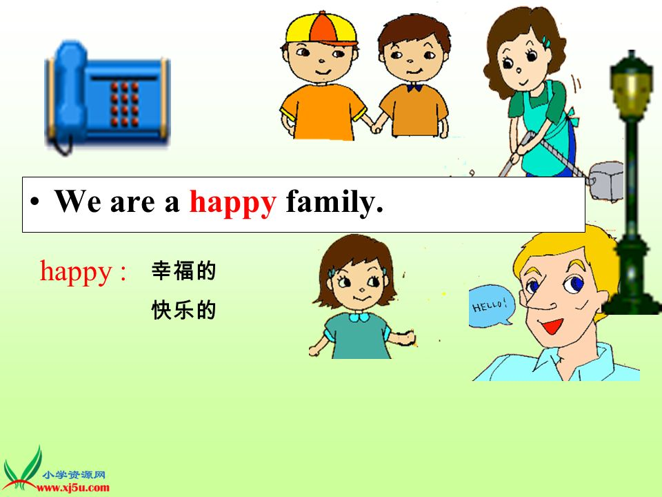 We are a happy family. happy :