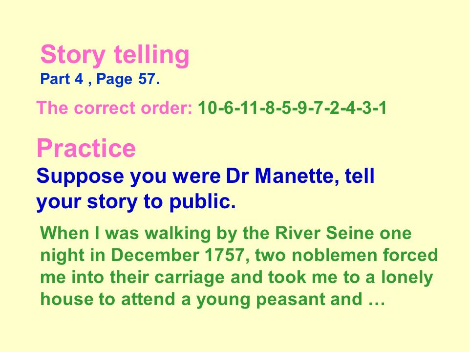 Watch the video and tell the story Part 4. Page 57.