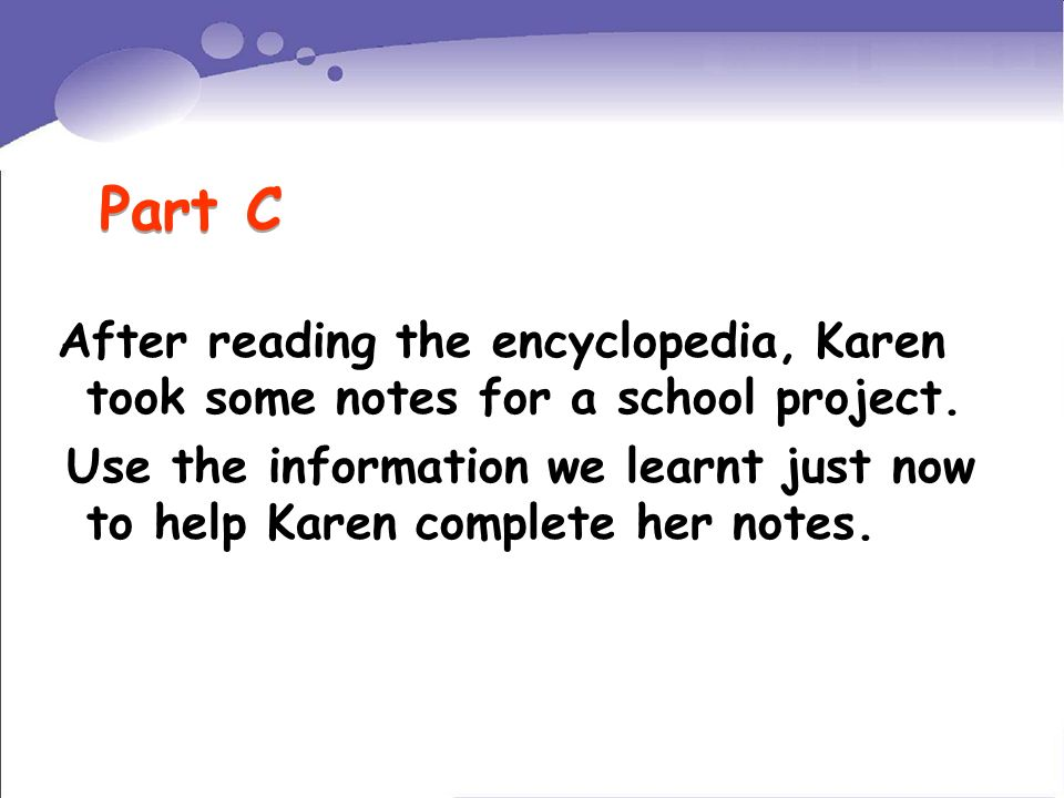 After reading the encyclopedia, Karen took some notes for a school project.