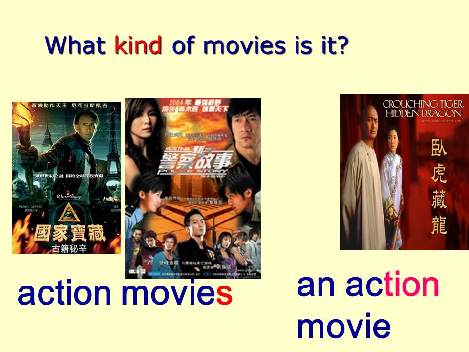 a comedy What kind of movies is it comedies