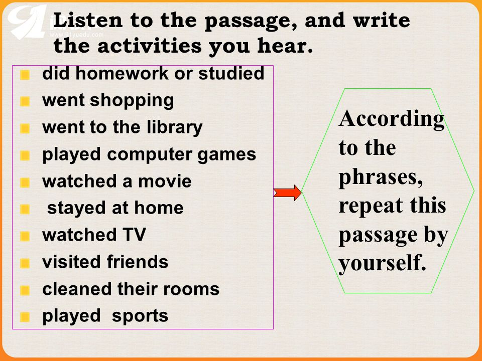 Listen to the passage, and write the activities you hear.