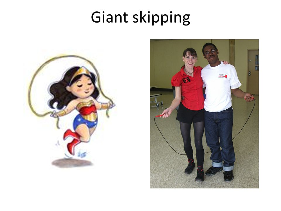 Giant skipping