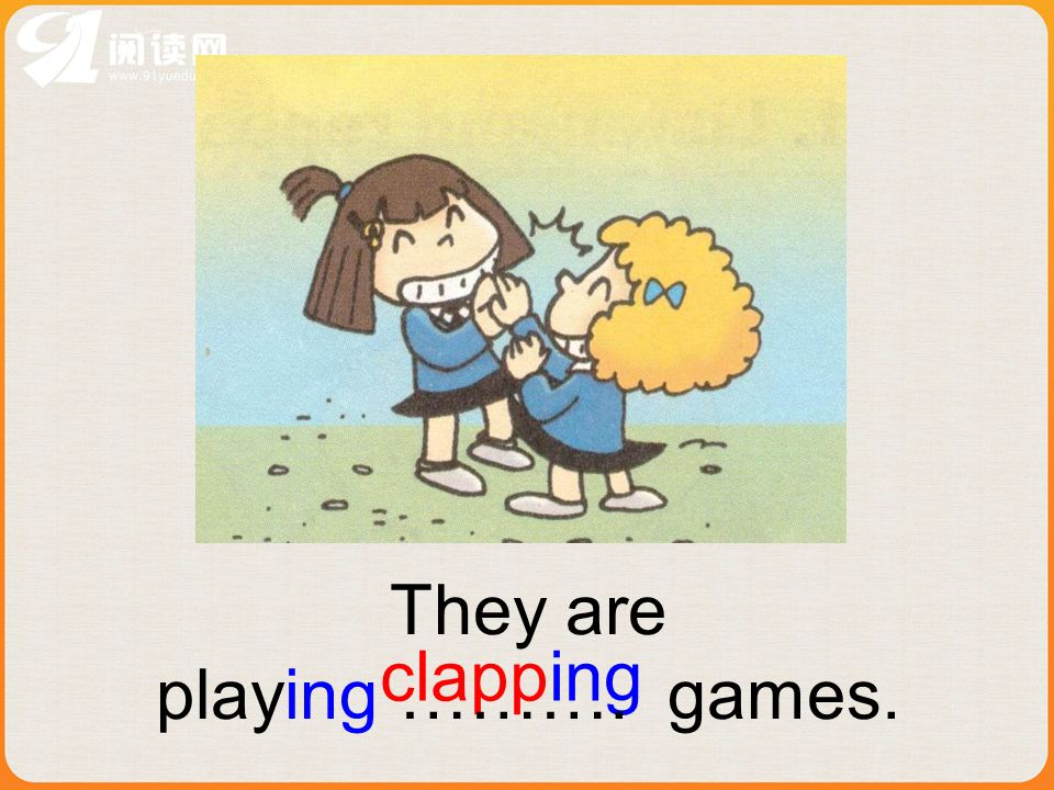 clapping They are playing ………. games.