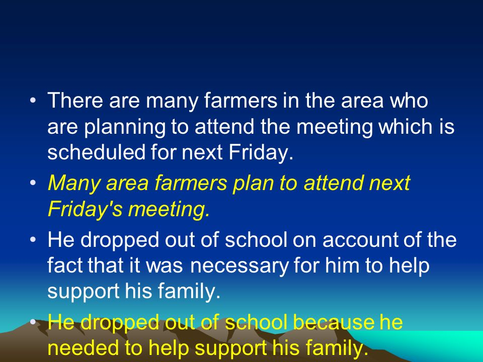 There are many farmers in the area who are planning to attend the meeting which is scheduled for next Friday.