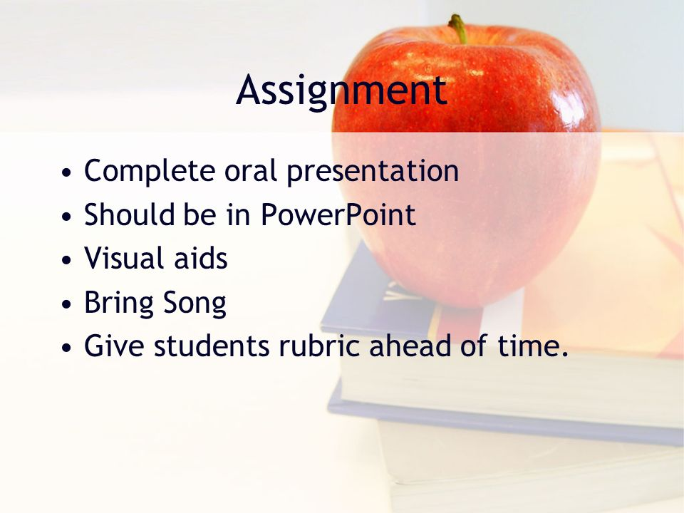 Assessment Students will be reviewing the material while working on their Oral Presentations.