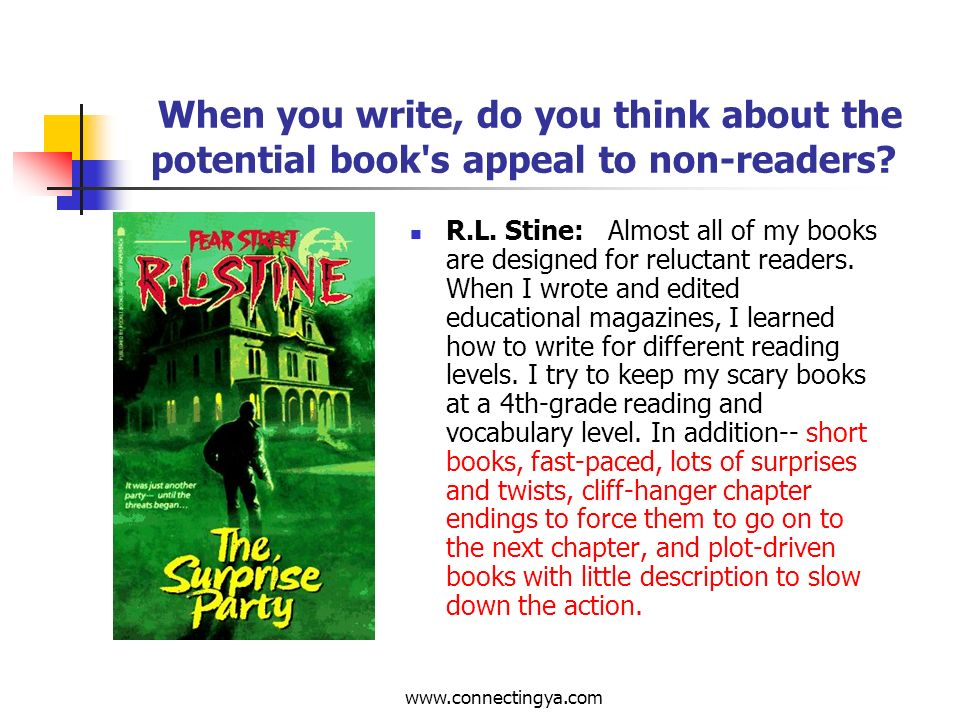 www.connectingya.com Qualities of Books for Reluctant Readers: Fiction Sufficient plot to sustain interest