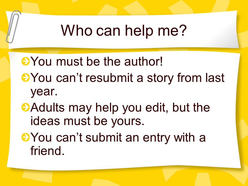 Who can help me. You must be the author. You cant resubmit a story from last year.