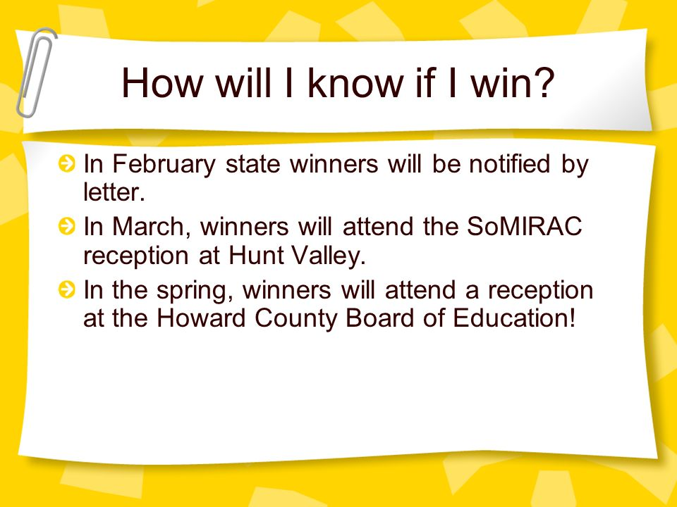 How will I know if I win. In February state winners will be notified by letter.
