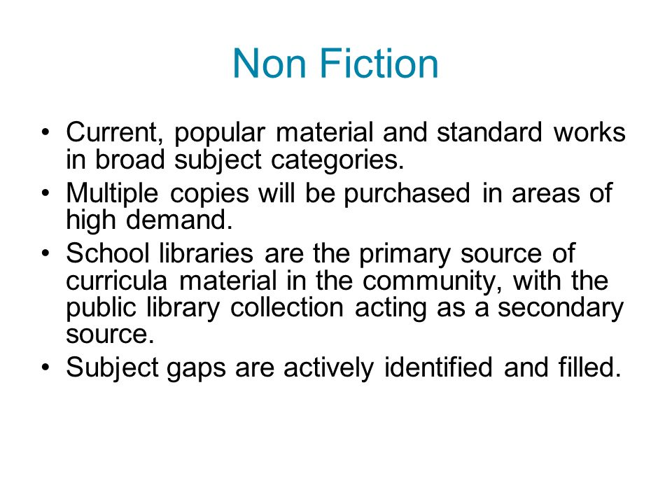 Non Fiction Current, popular material and standard works in broad subject categories.