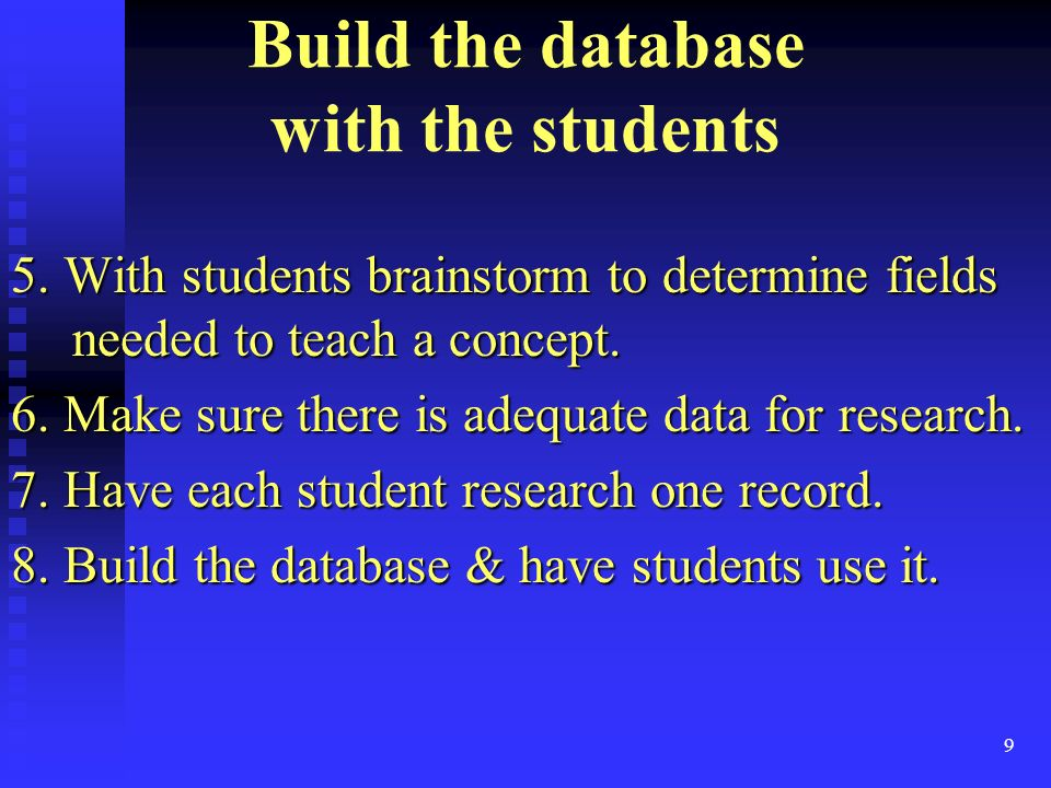 9 Build the database with the students 5.