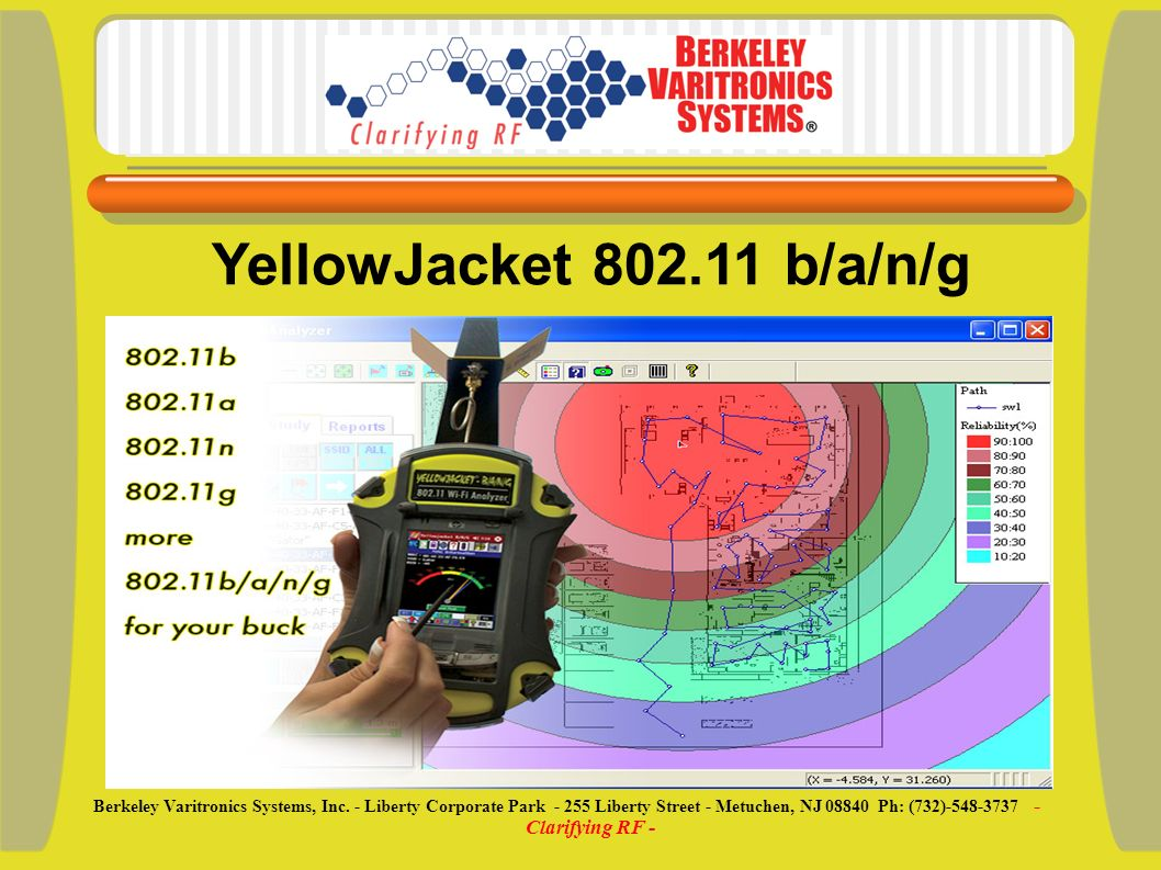 YellowJacket b/a/n/g Berkeley Varitronics Systems, Inc.