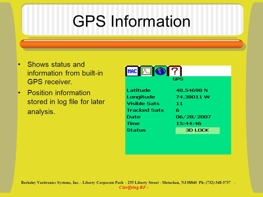 GPS Information Shows status and information from built-in GPS receiver.