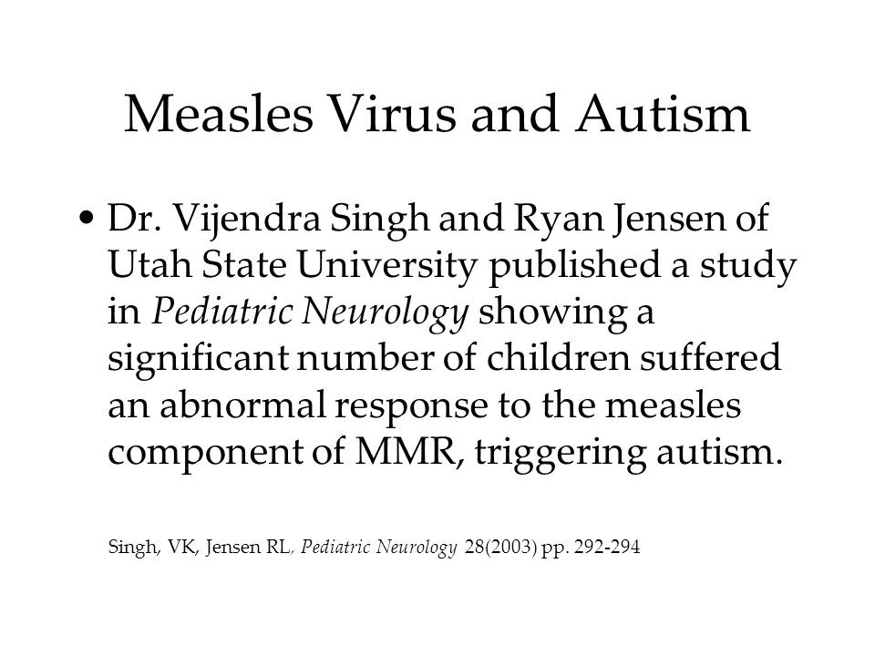 Measles Virus and Autism Dr.