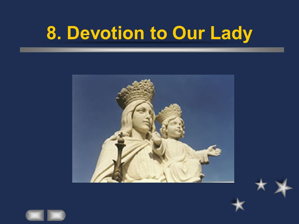 8. Devotion to Our Lady