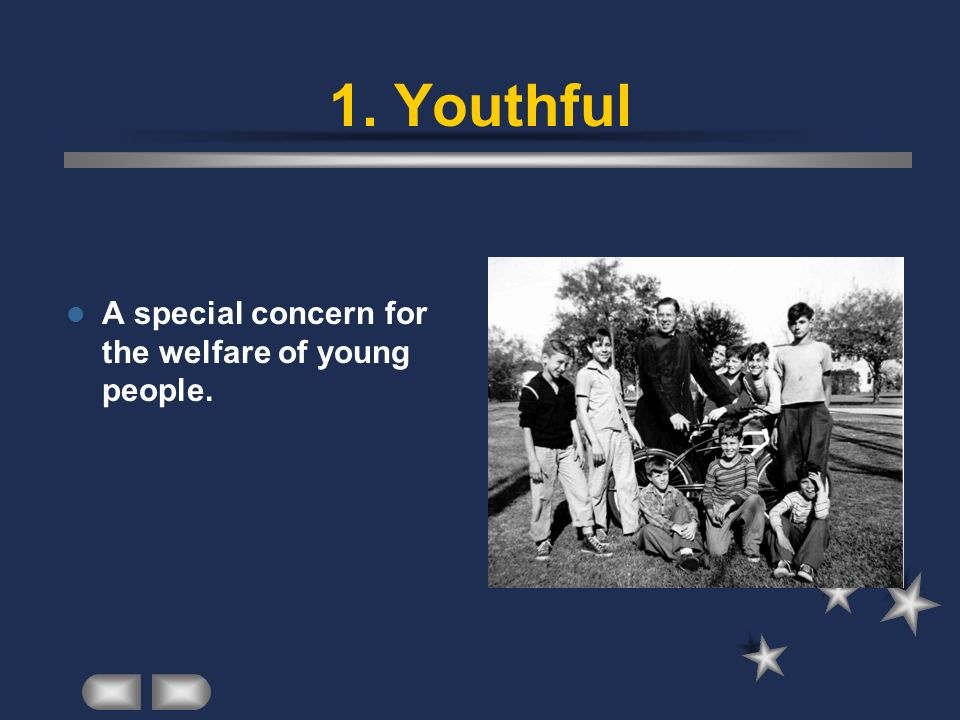 A special concern for the welfare of young people. 1. Youthful