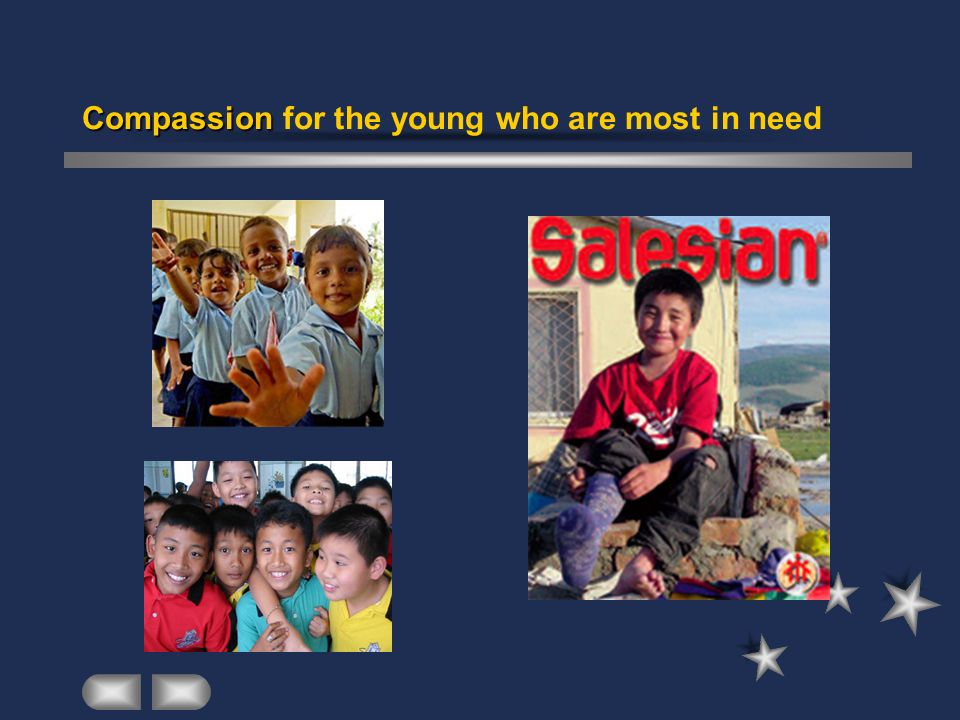 Compassion Compassion for the young who are most in need