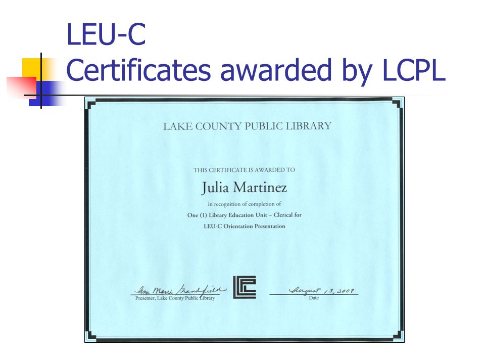 LEU-C Certificates awarded by LCPL