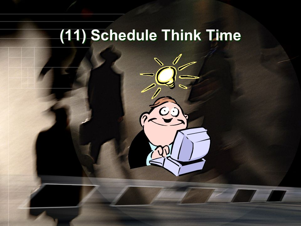 (11) Schedule Think Time