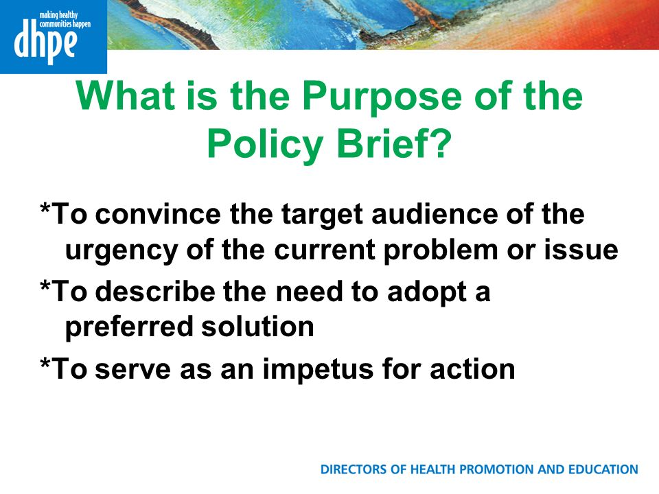 What is the Purpose of the Policy Brief.
