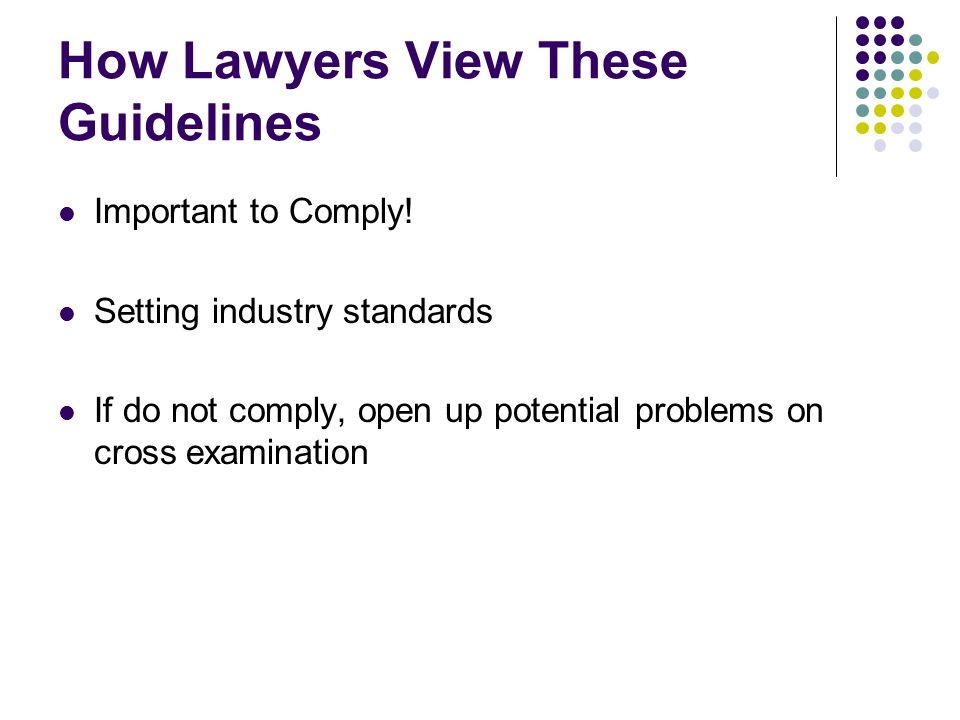 How Lawyers View These Guidelines Important to Comply.