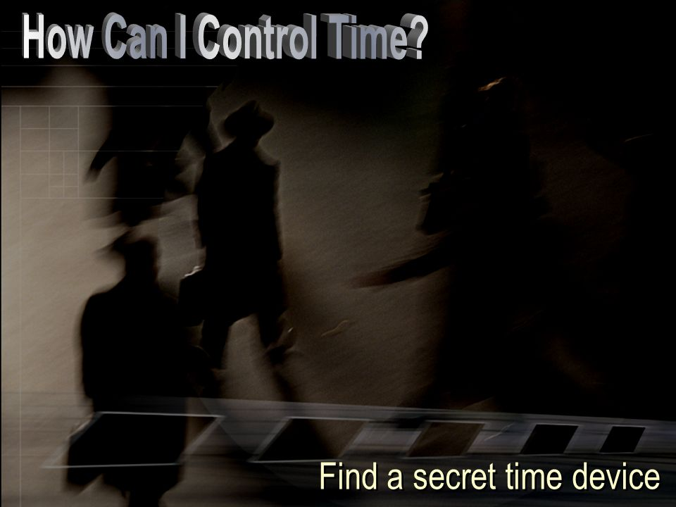 Find a secret time device