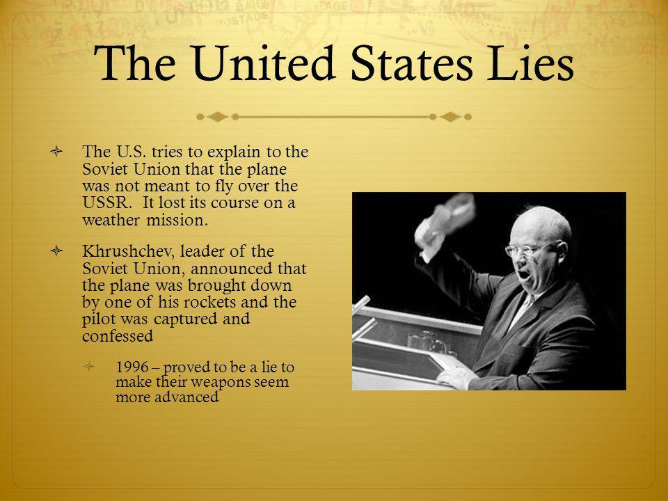 The United States Lies The U.S.