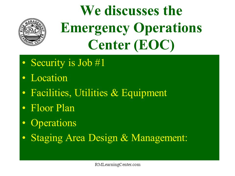 RMLearningCenter.com And, Discussed Contingency Management and The Incident Command System.