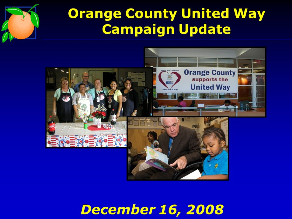 Orange County United Way Campaign Update December 16, 2008