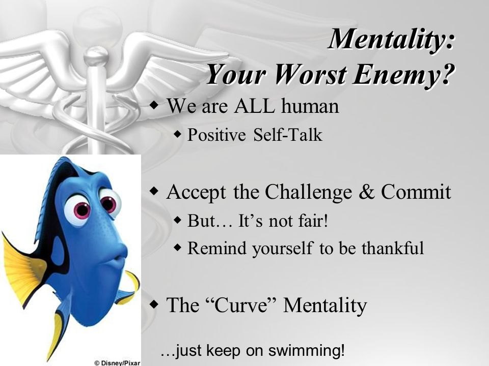 Mentality: Your Worst Enemy.