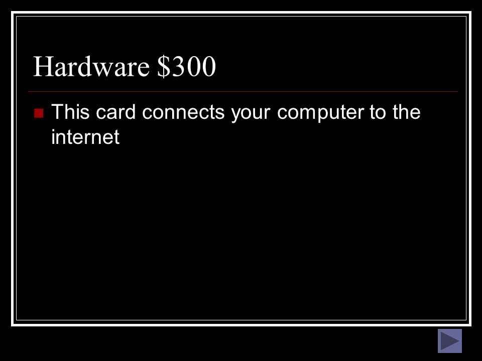Hardware $200 What is the CPU