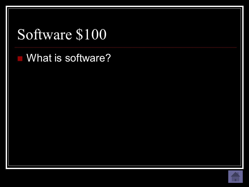 Software $100 Computer instructions or data or anything that can be stored electronically.