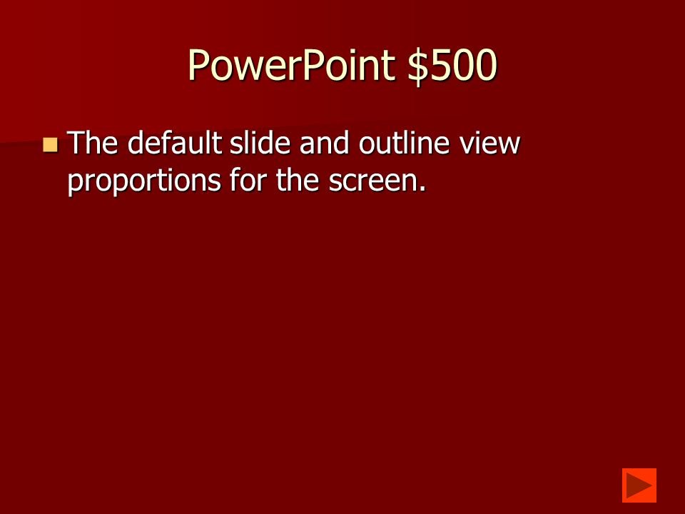 PowerPoint $400 What is slide show What is slide show