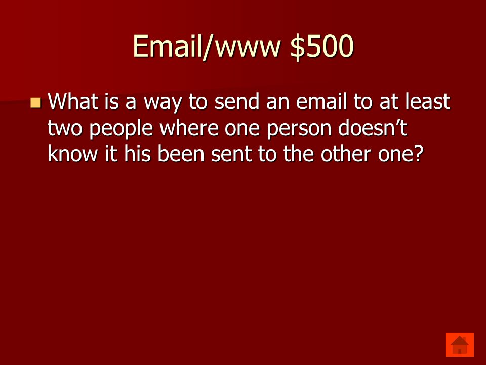 Email/www $500 Blind Copy Blind Copy