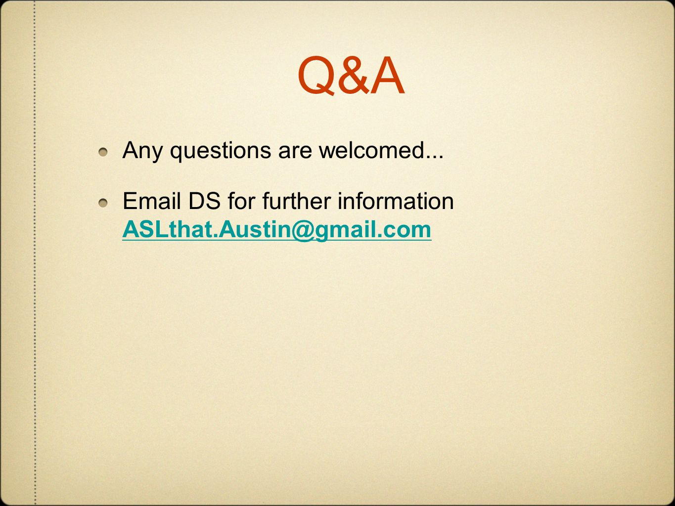 Q&A Any questions are welcomed...
