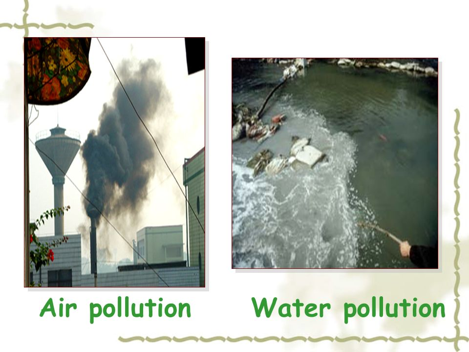 Air pollutionWater pollution