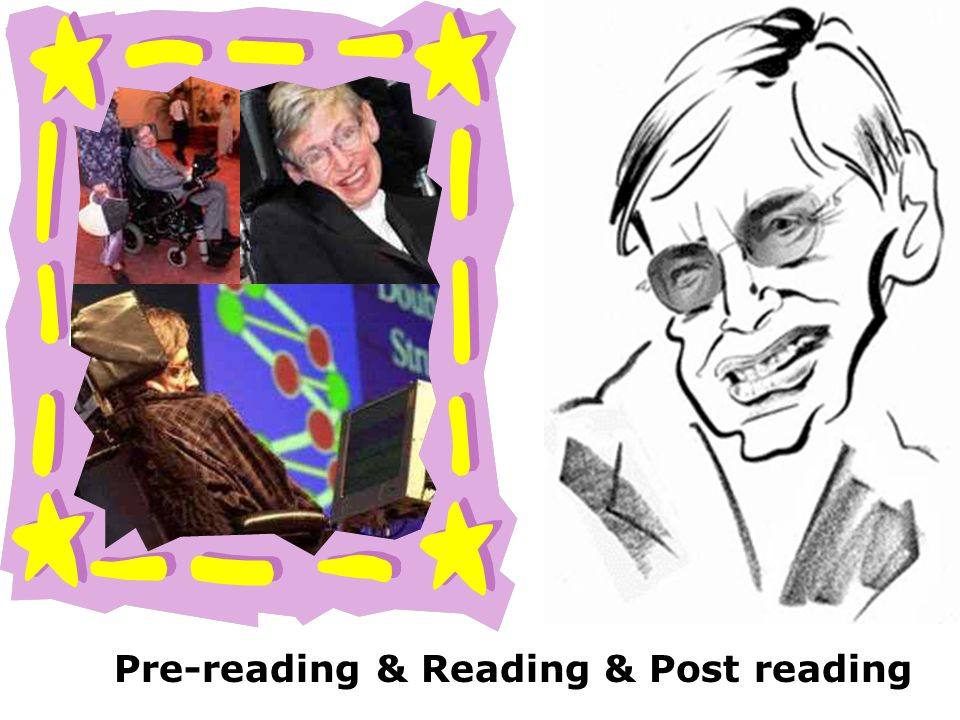 Pre-reading & Reading & Post reading