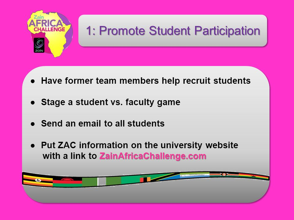 Have former team members help recruit students Stage a student vs.