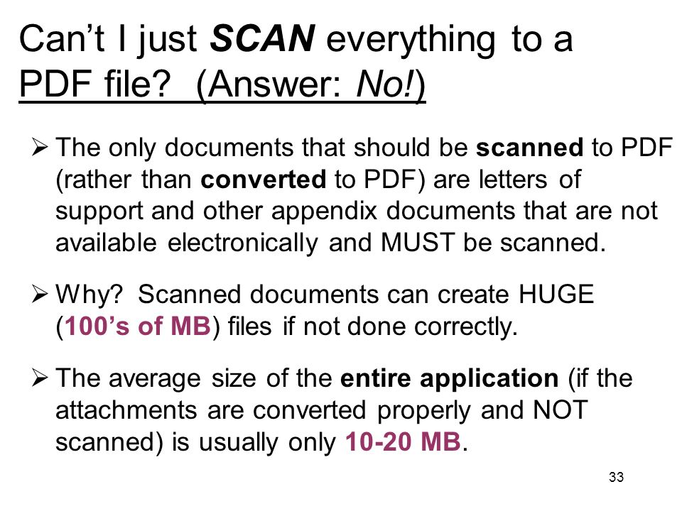 33 Cant I just SCAN everything to a PDF file.